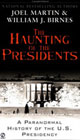 Click here to purchase The Haunting of the Presidents by Joel Martin